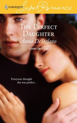 Perfect Daughter (Harlequin Super Romance #1399)