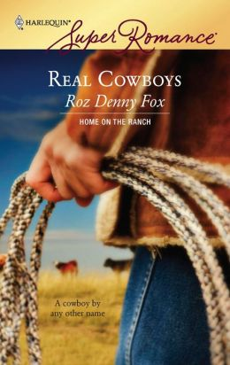 Real Cowboys (Harlequin Super Romance #1412)