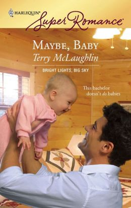 Maybe, Baby (Harlequin Super Romance #1438)