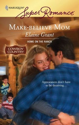 Make-Believe Mom (Harlequin Super Romance Series #1445)