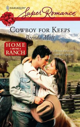 Cowboy for Keeps (Harlequin Super Romance #1526)