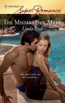 The Mistake She Made (Harlequin Super Romance Series #1557)