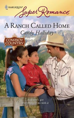 A Ranch Called Home (Harlequin Super Romance #1575)