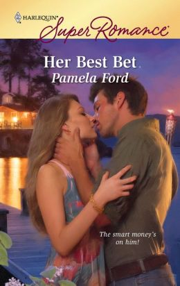 Her Best Bet (Harlequin Super Romance #1593)