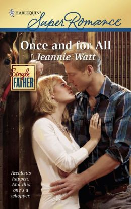 Once and for All (Harlequin Super Romance #1647)