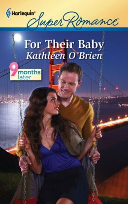 For Their Baby (Harlequin Super Romance #1737)