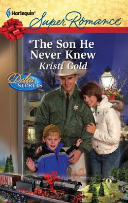 The Son He Never Knew (Harlequin Super Romance #1744)