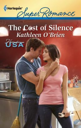 The Cost of Silence (Harlequin Super Romance #1746)
