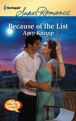 Because of the List (Harlequin Super Romance #1748)