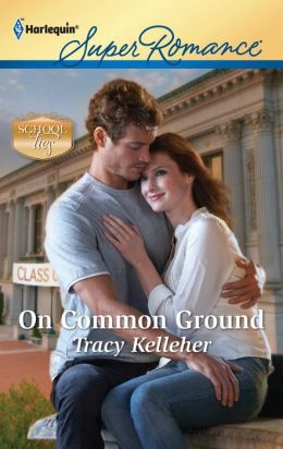 On Common Ground (Harlequin Super Romance Series #1762)