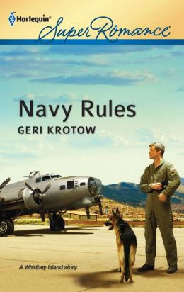 Navy Rules (Harlequin Super Romance Series #1786)