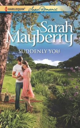 Suddenly You (Harlequin Super Romance Series #1812)
