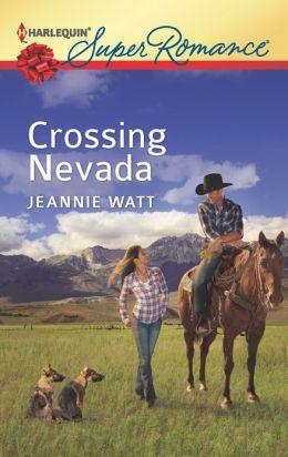 Crossing Nevada (Harlequin Super Romance Series #1821)