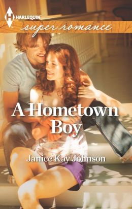 A Hometown Boy (Harlequin Super Romance Series #1825)