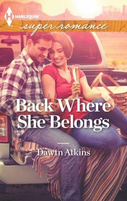 Back Where She Belongs (Harlequin Super Romance Series #1841)