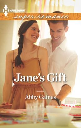 Jane's Gift (Harlequin Super Romance Series #1850)