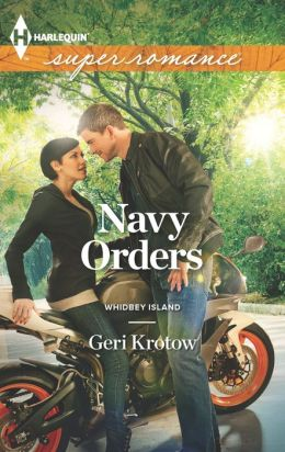 Navy Orders (Harlequin Super Romance Series #1865)