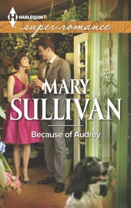 Because of Audrey (Harlequin Super Romance Series #1883)