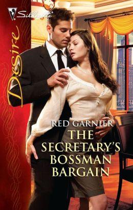 The Secretary's Bossman Bargain (Silhouette Desire #2028)