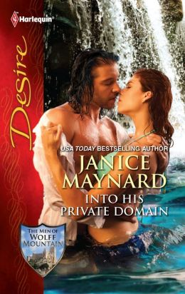 Into His Private Domain (Harlequin Desire Series #2135)