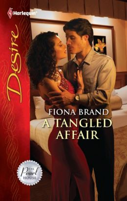A Tangled Affair (Harlequin Desire Series #2166)
