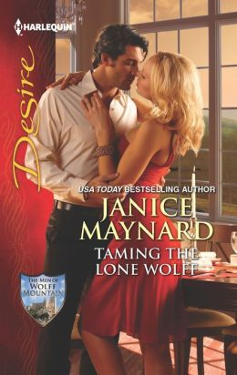 Taming the Lone Wolff (Harlequin Desire Series #2236)