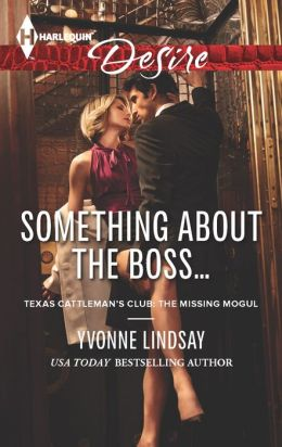 Something about the Boss... (Harlequin Desire Series #2252)