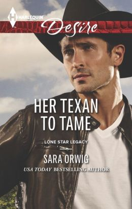 Her Texan to Tame (Harlequin Desire Series #2281)