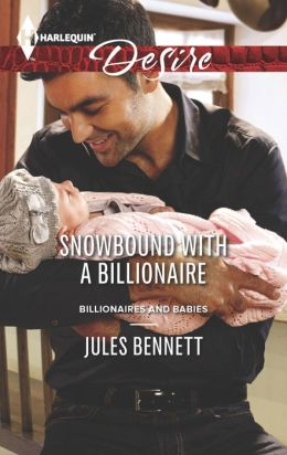 Snowbound with a Billionaire (Harlequin Desire Series #2283)