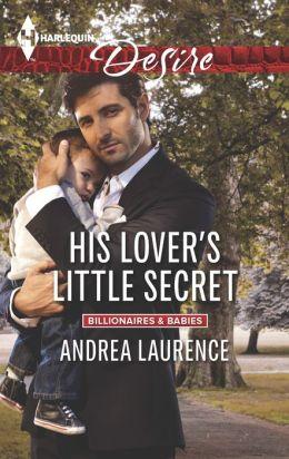 His Lover's Little Secret (Harlequin Desire Series #2295)