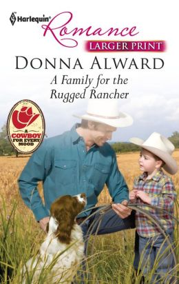 A Family for the Rugged Rancher (Harlequin Romance #4251)