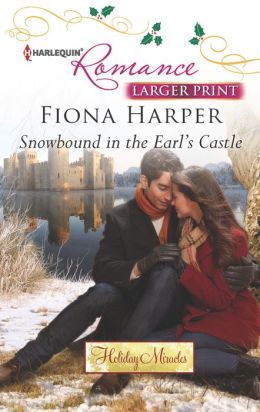 Snowbound in the Earl's Castle (Harlequin LP Romance Series #4341)