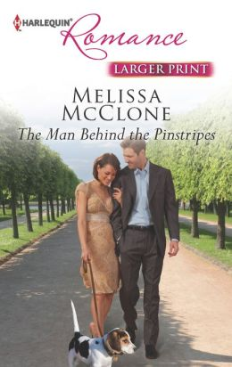 The Man Behind the Pinstripes (Harlequin Romance Series #4381)