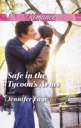 Safe in the Tycoon's Arms (Harlequin Romance Series #4417)