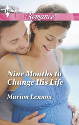 Nine Months to Change His Life (Harlequin Romance Series #4428)