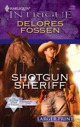 Shotgun Sheriff (Harlequin Intrigue #1186)