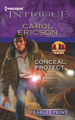 Conceal, Protect (Harlequin LP Intrigue Series #1415)
