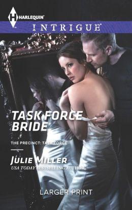 Task Force Bride (Harlequin LP Intrigue Series #1444)