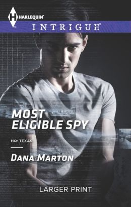 Most Eligible Spy (Harlequin LP Intrigue Series #1448)