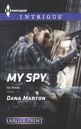 My Spy / Last Spy Standing (Harlequin LP Intrigue Series #1453)