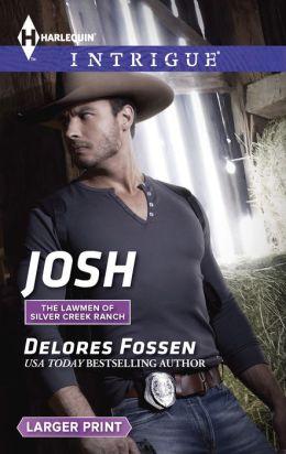 Josh (Harlequin LP Intrigue Series #1485)