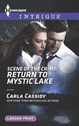 Scene of the Crime: Return to Mystic Lake (Harlequin LP Intrigue Series #1494)