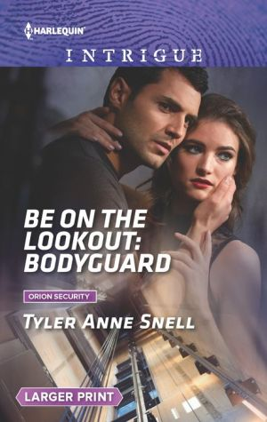 Be on the Lookout: Bodyguard