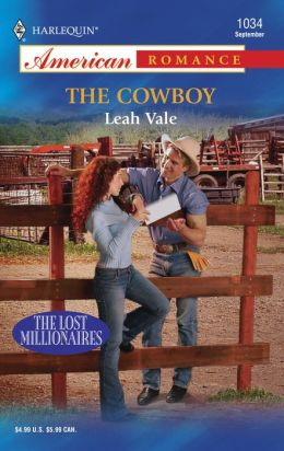 The Cowboy (Harlequin American Romance Series)