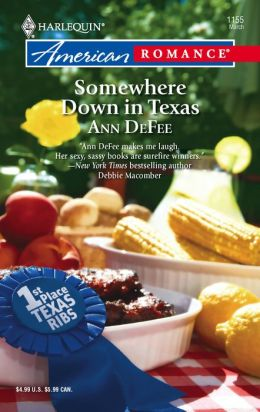 Somewhere Down in Texas (Harlequin American Romance #1155)