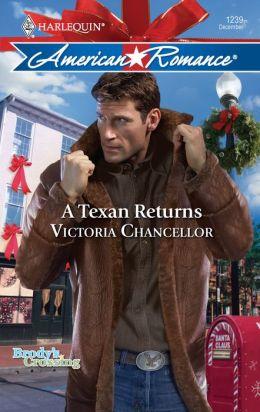A Texan Returns (Harlequin American Romance Series #1239)