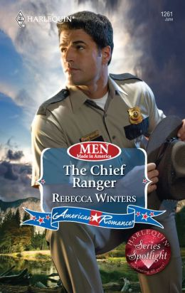 The Chief Ranger (Harlequin American Romance Series #1261)