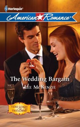 The Wedding Bargain (Harlequin American Romance #1340)