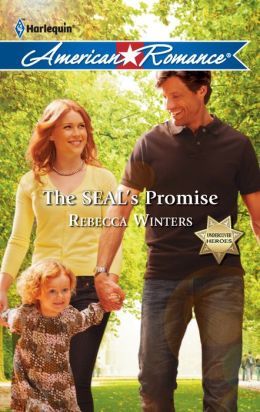 The SEAL's Promise (Harlequin American Romance Series #1387)