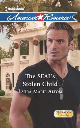 The SEAL's Stolen Child (Harlequin American Romance Series #1430)